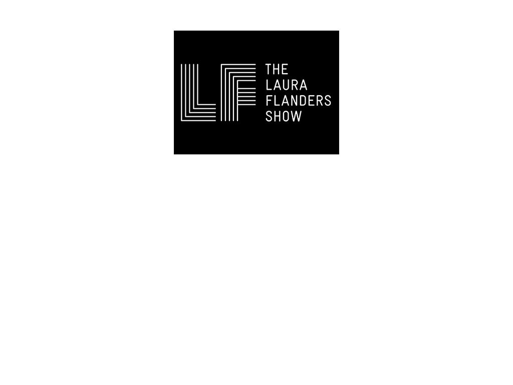 The Laura Flanders Show